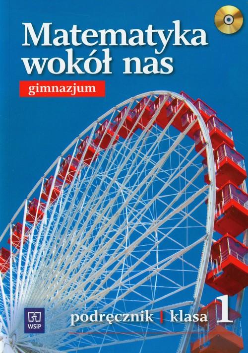 Matematyka wokół nas 1 Podręcznik z płytą CD