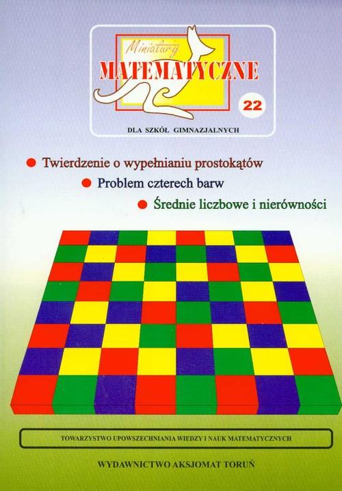 Miniatury matematyczne 22 Twierdzenie o wypełnianiu prostokątów, problem czterech barw, średnie licz - brak