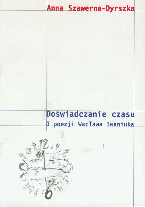 Doświadczanie czasu - Sawerna-Dyrszka Anna
