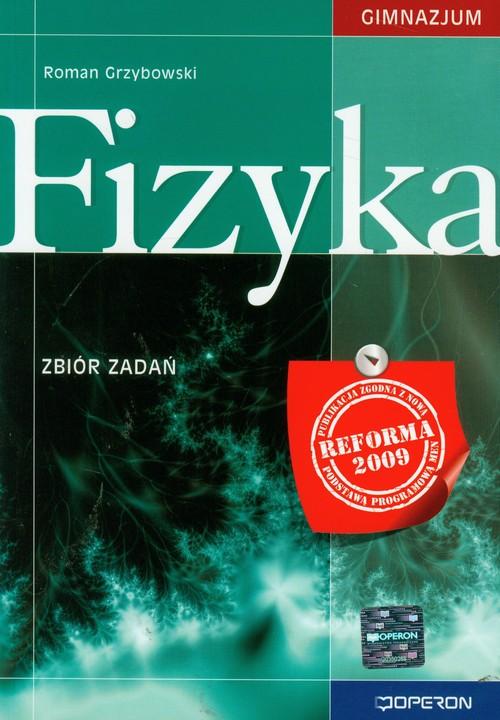 Fizyka Zbiór zadań - Grzybowski Roman