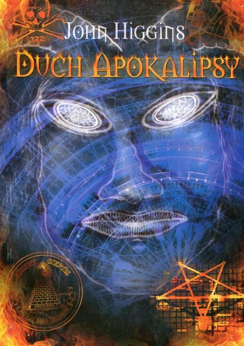 Duch Apokalipsy - Higgins John