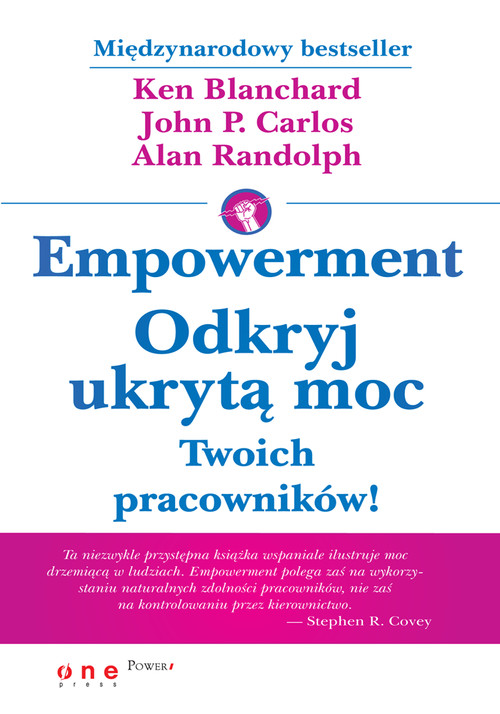 Empowerment Odkryj ukrytą moc Twoich pracowników!