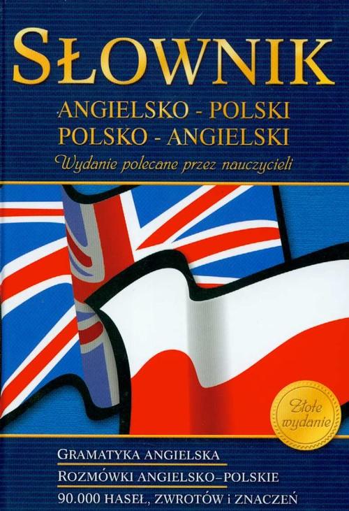 Słownik angielsko-polski polsko-angielski - Markiewicz Agnieszka, Półtorak Geraldina, Raźny Olga, Sanetra Katzryna