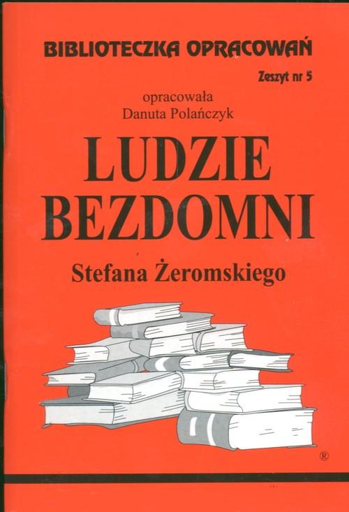 Biblioteczka Opracowań Ludzie bezdomni Stefana Żeromskiego