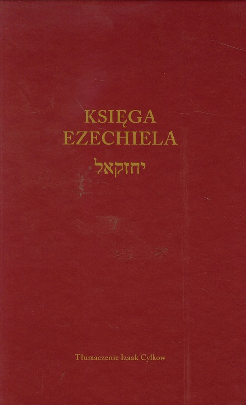 Księga Ezechiela - Cylkow Izaak