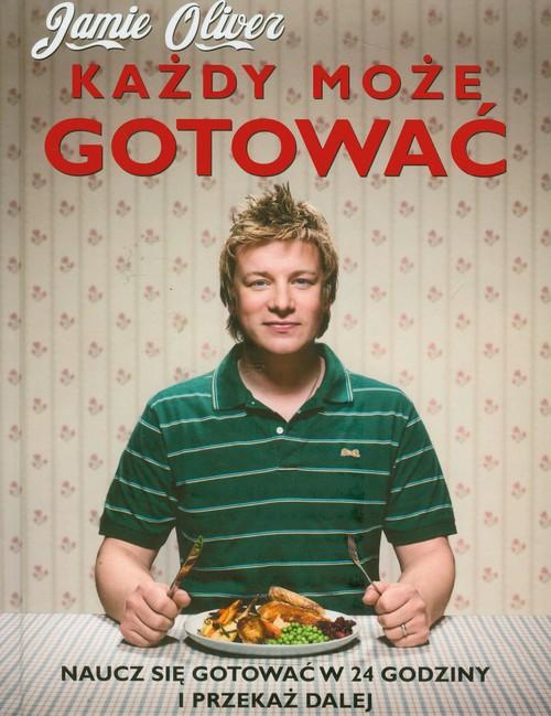 Każdy może gotować - Oliver Jamie