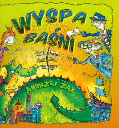 Wyspa baśni - Żak Andrzej