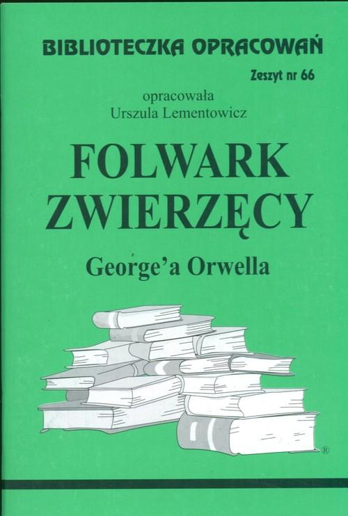 Biblioteczka Opracowań Folwark zwierzęcy George'a Orwella