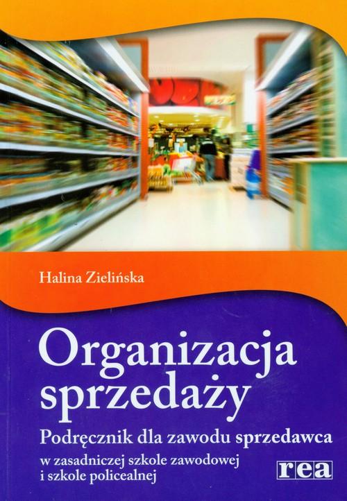 Organizacja sprzedaży Podręcznik - Zielińska Halina