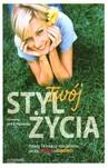 Twój styl życia - E. Papiernik (red.)