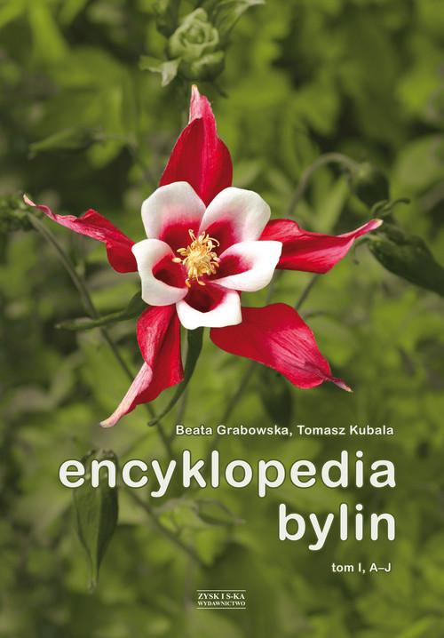 Encyklopedia bylin - Grabowska Beata, Kubala Tomasz