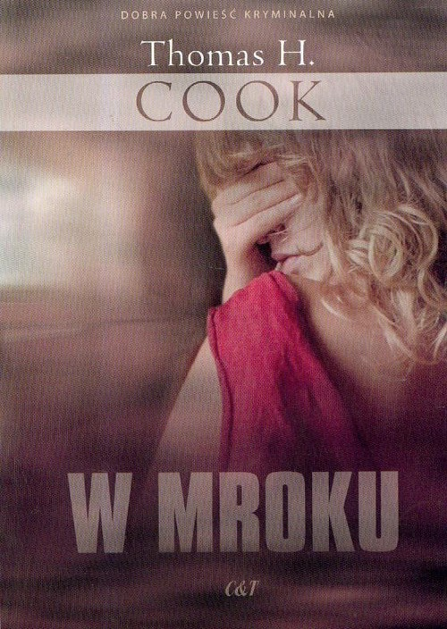 W mroku - Cook Thomas H.