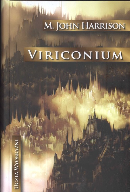 Viriconium - Harrison John M.
