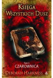 Księga Wszystkich Dusz Tom 1 Czarownica