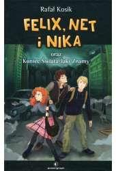 Felix Net i Nika oraz Tom 15 Koniec Świata Jaki Znamy