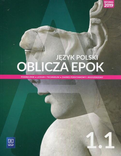 Oblicza epok Język polski 1 1 Podręcznik Zakres podstawowy i rozszerzony