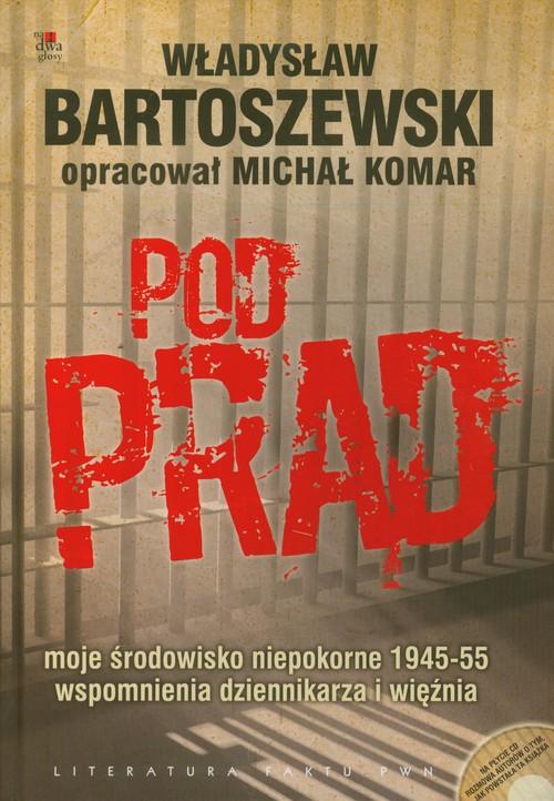 Pod prąd + CD - Bartoszewski Władysław